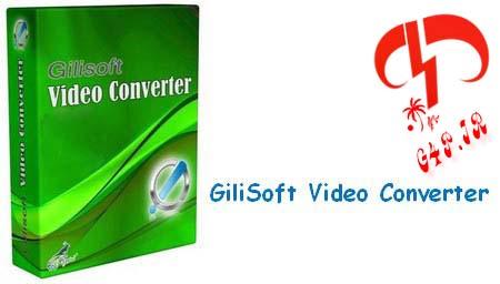 دانلود نرم افزار تبدیل فرمت انواع فایل های ویدیویی – GiliSoft Video Converter 6.2